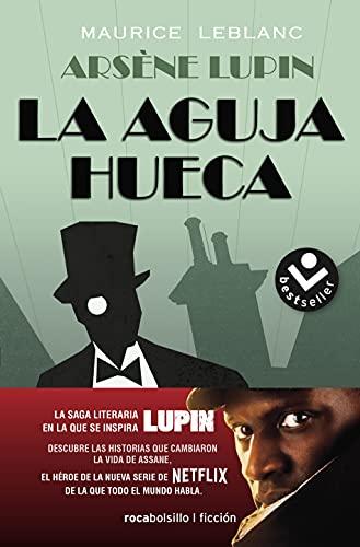 Arsène Lupin. La aguja hueca (Best seller / Ficción)