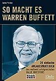 So macht es Warren Buffett: 24 einfache Anlagestrategien des weltweit erfolgreichsten Value Investors - James Pardoe