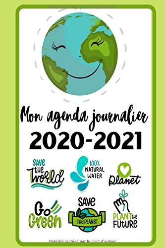 Mon agenda journalier 2020-2021: Planning journal carnet quotidien theme de l'écologie protection de la planete agenda