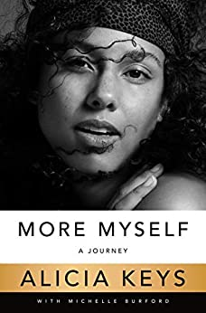 More Myself: A Journey by [Alicia Keys]
