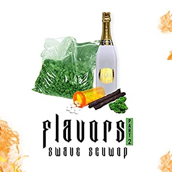 Flavors Part 2