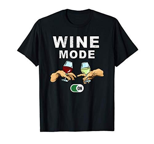 Wein-Modus - Rotwein & Weißwein - Wein trinken mit Freunden T-Shirt