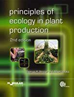 Principles of Ecology in Plant Production (Modular Texts)