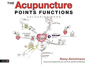 The Acupuncture Points Functions Colouring Book