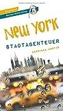 New York - Stadtabenteuer Reiseführer Michael Müller Verlag: 33 Stadtabenteuer zum Selbsterleben (MM-Stadtabenteuer)