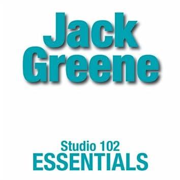 Jack Greene: Studio 102 Essentials