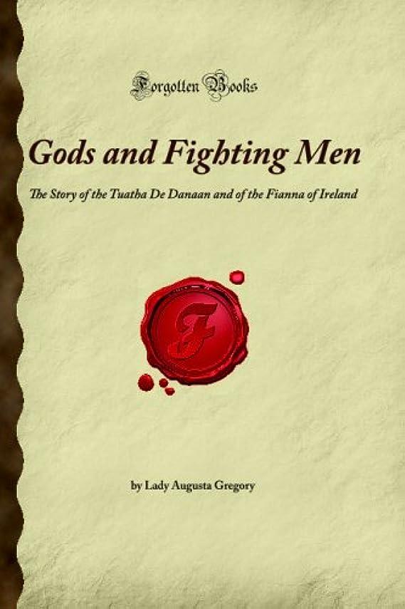 手荷物家再編成するGods and Fighting Men: The Story of the Tuatha De Danaan and of the Fianna of Ireland (Forgotten Books)
