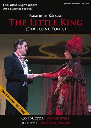The Little King (Der kleine König) - Ohio Light Opera Summer Festival 2014
