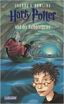 Harry Potter und der Halbblutprinz (Band 6) ( 8. Oktober 2005 )