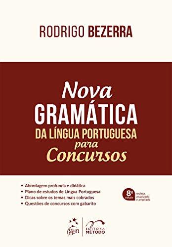 Nova Gramática da Língua Portuguesa para Concursos