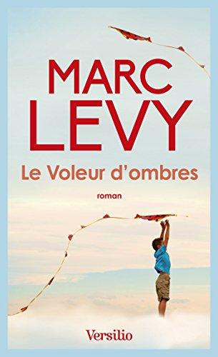 Amazon Com Le Voleur D Ombres French Edition Ebook Levy Marc Kindle Store