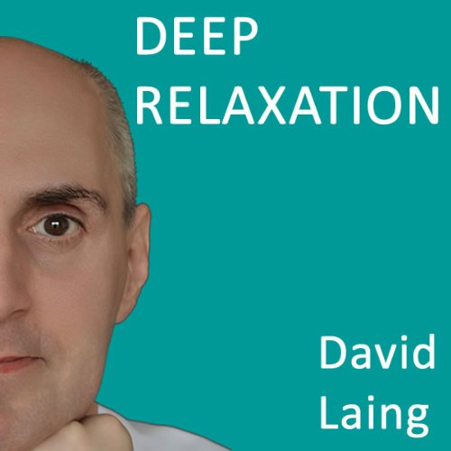 Deep Relaxation with David Laing audiobook cover art