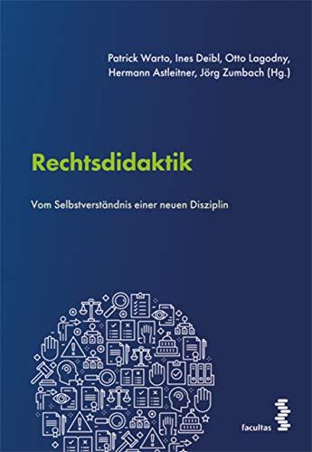 Rechtsdidaktik: Vom Selbstverständnis einer neuen Disziplin (English Edition)