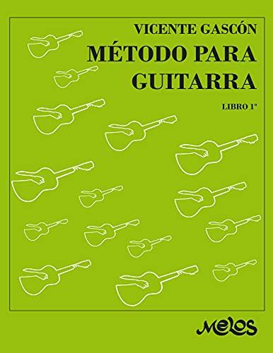 Método para guitarra: Técnica progresiva e ilustrada Libro 1º (Spanish Edition)