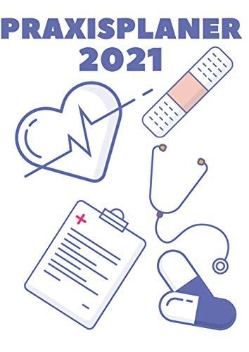 Praxisplaner 2021: Großer Terminplaner für 2021 in DIN A4 I Kalenderwoche, Datum, Uhrzeit mit 15 Min. Unterteilung I 1 Woche/Doppelseite