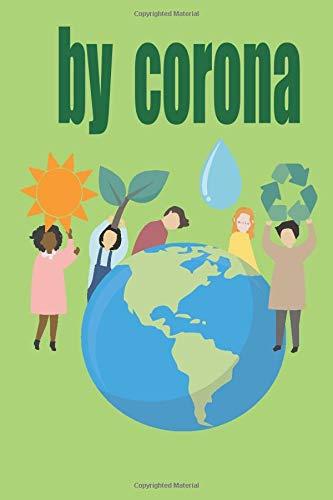 by corona: Joy of the world