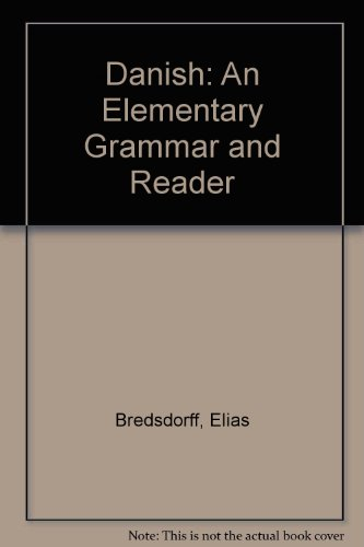 Compare Textbook Prices for Danish: An Elementary Grammar and Reader  ISBN 9780521043120 by Bredsdorff, Elias