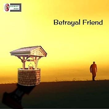 Betrayal Friend