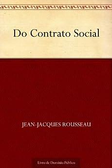 Do Contrato Social por [Jean-Jacques Rousseau, UTL]