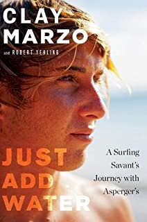 A Surfing Savant's Journey with Asperger's Just Add Water (Hardback) - Common