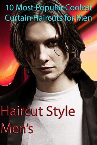 10 Most Popular Coolest Curtain Haircuts for Men-Haircut Style Men's: Haircut Style Men's