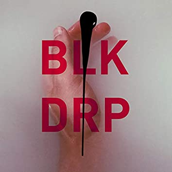 BLK DRP #4