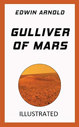 Gulliver of Mars Illustrated