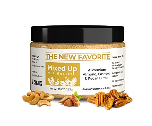 Mixed Up Nut Butter | The New Favorite | Natural Pecan Cashew Almond Butter with Sea Salt | Gourmet Nut Butter | Just 4 Ingredients | No Sugar Added | 10 Ounce
