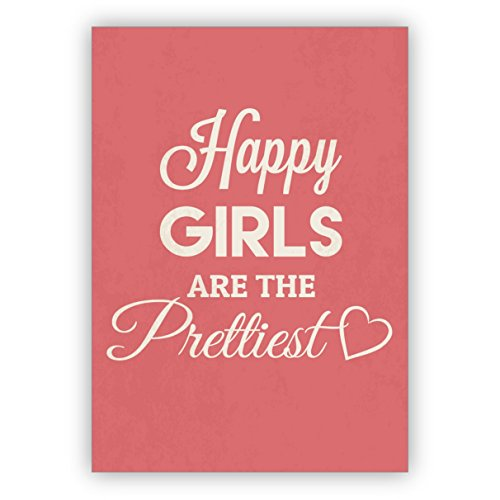Cool roze motto verjaardagskaart voor de beste vriendin: Happy girls are the prettiest • mooie wenskaarten voor het verjaardagskind met enveloppen zakelijk & privé 10 Grußkarten