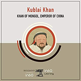 Kublai Khan: Khan of Mongol, Emperor of China cover art