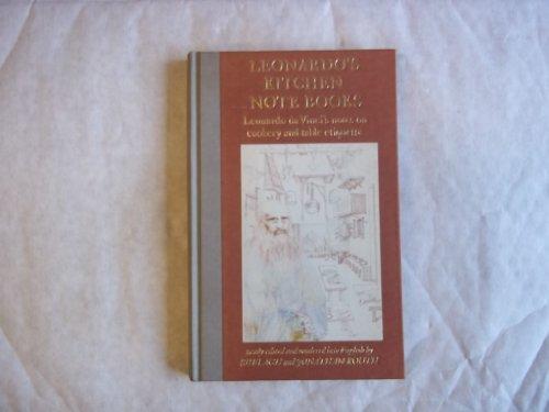 Leonardo's Kitchen Notebooks: Leonardo da Vinci's notes on cookery and table etiquette by Leonardo da Vinci (1987-04-01)