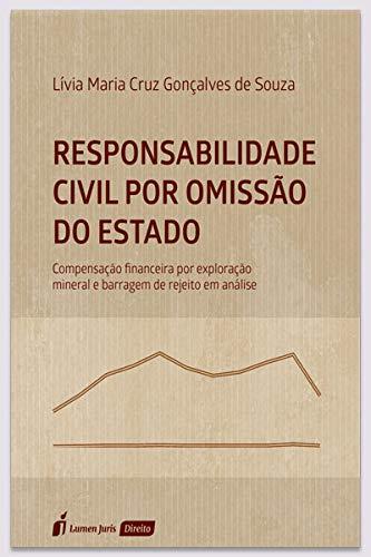 Responsabilidade Civil Por Omissão Do Estado - 2021