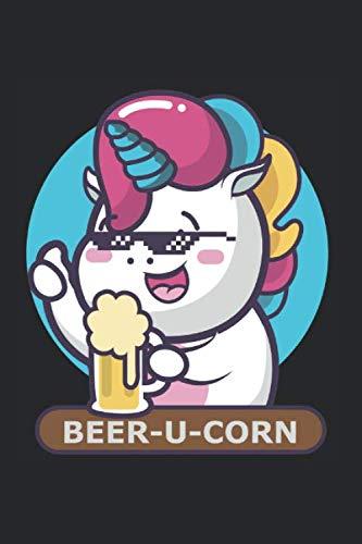 Diabetes Tagebuch: Bier Einhorn Beer-U-Corn Mit Sonnebrille Und Krug Typ 1 & Typ 2, 120 Seiten, 59 Wochen, 6X9 (Ca. A5), Blutzuckertagebuch, Hypertonietagebuch