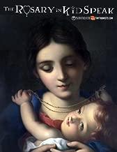 The Rosary in Kid Speak