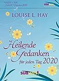 Heilende Gedanken für jeden Tag 2020 Tagesabreißkalender - Louise Hay