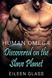 Human Omega: Discovered on the Slave Planet (Pykh Book 1)