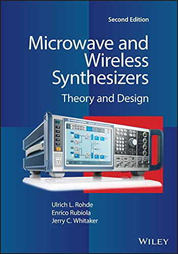 Microwave and Wireless Synthesizers: Theory and Design