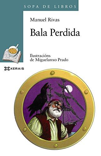 Bala Perdida (Infantil E Xuvenil - Sopa De Libros - De 10 Anos En Diante)