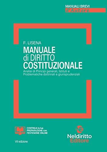 Manuale di diritto costituzionale. Nuova ediz.