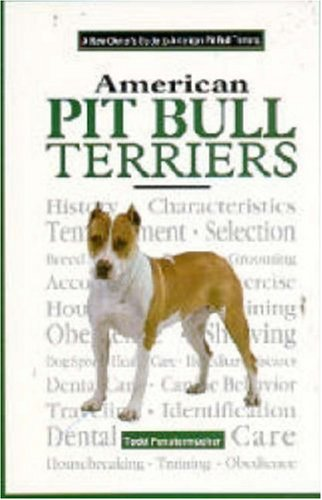 A New Owner's Guide to the American Pit Bull Terriers (JG Dog) 1
