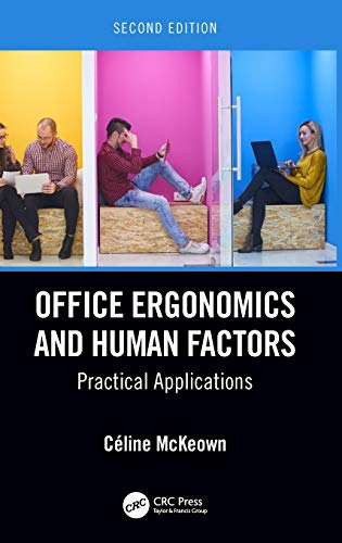 Office Ergonomics and Human Factors: Practical Applications, Second Edition
