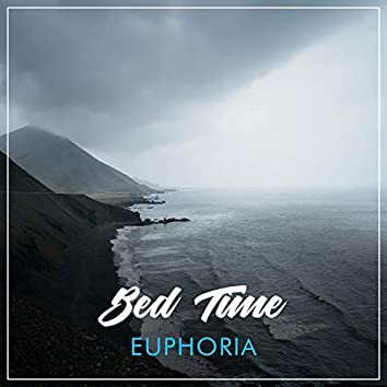 # 1 Album: Bed Time Euphoria