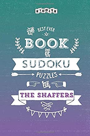 The Best Ever Book of Sudoku Puzzles for The Shaffers