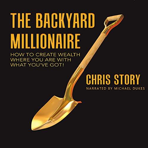 The Backyard Millionaire cover art
