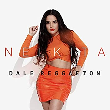 Dale Reggaeton (Remixes)