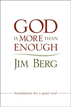 God is More than Enough by [Jim Berg]