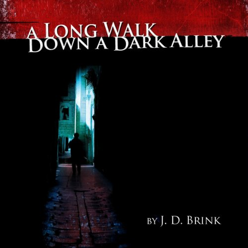 A Long Walk Down a Dark Alley audiobook cover art