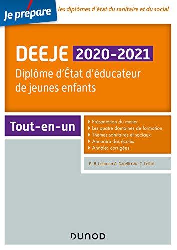 DEEJE 2020/2020- Diplôme d'État d'éducateur de jeunes enfants : Tout-en-un (Je prépare t. 1) (French Edition)