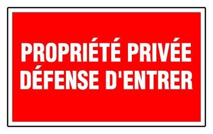 Panneau Propriété privée défense d'entrer - Rigide 330x200mm - 4160528