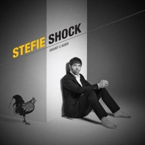 Avant L\'Aube/Stefie Shock by Stefie Shock